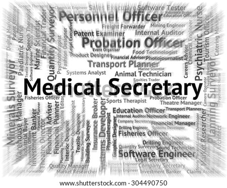 Medical Secretary Showing Personal Assistant And Administrator - stock photo