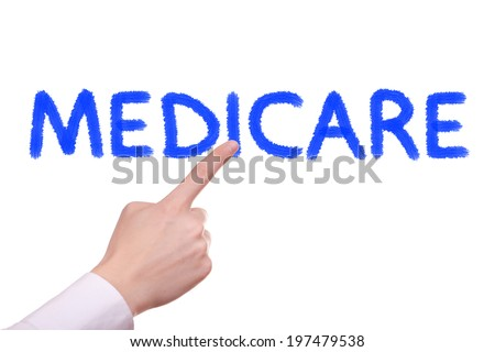 Medicare concept isolated on white background - stock photo