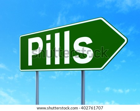 Medicine concept: Pills on green road highway sign, clear blue sky background, 3D rendering
