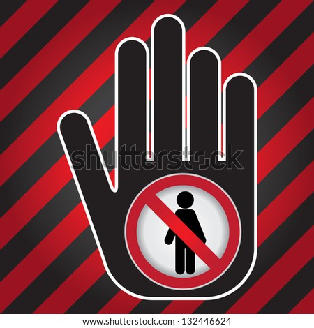 Member Only or No Enter Prohibited Sign Present By Hand With No Enter Sign Inside in Caution Zone Dark and Red Background - stock photo