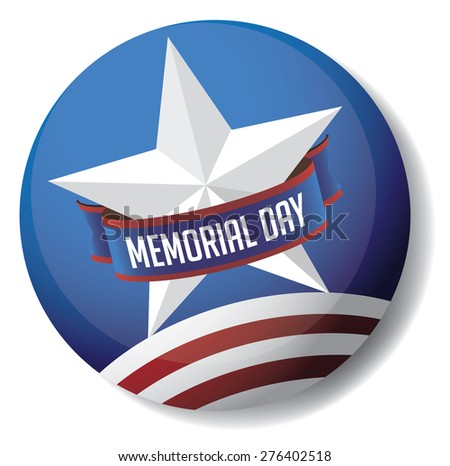 Memorial Day pin or button star and stripes design royalty free stock illustration for greeting card, ad, promotion, poster, flier, blog, article, social media, marketing - stock photo