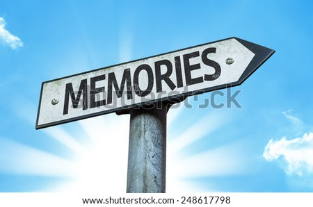 Memories sign with a beautiful day