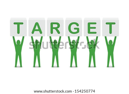 Men holding the word target. Concept 3D illustration. - stock photo