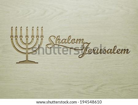 Menorah on wood texture with massage shalom Jerusalem. - stock photo
