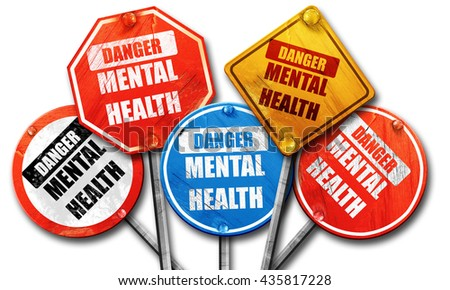 Mental health  sign, 3D rendering, rough street sign collection - stock photo
