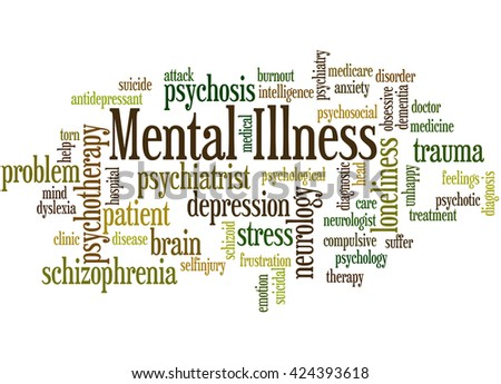 Mental Illness, word cloud concept on white background.  - stock photo