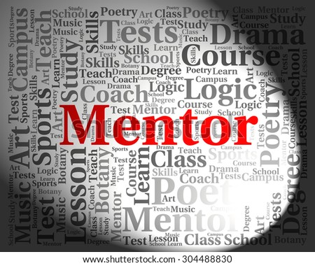 Mentor Word Representing Mentoring Text And Guide