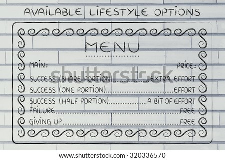 menu of available lifestyle choices: making the efforts to reach success or failing for free