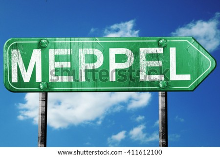 Meppel road sign, 3D rendering, vintage green with clouds backgr