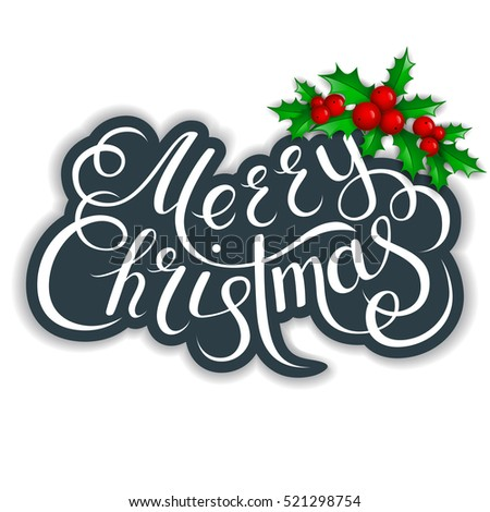 Merry Christmas lettering card with holly.