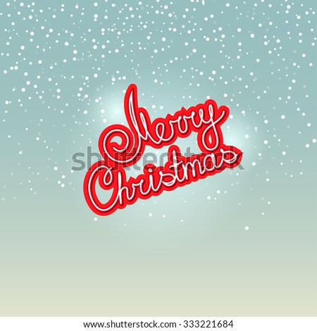 Merry Christmas,  Text Merry Christmas on Snowfall Background in Turquoise Shades, Winter Background with the Words Merry  Christmas - stock photo