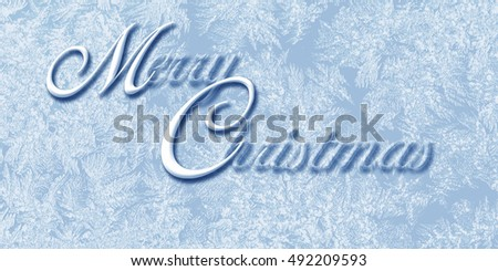 Merry Christmas text on  frozen background   to greeting card