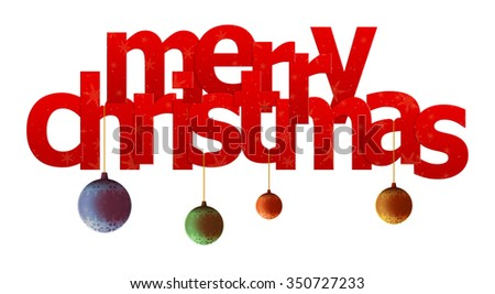 Merry christmas (text with c�hristmas-tree balls on white background)