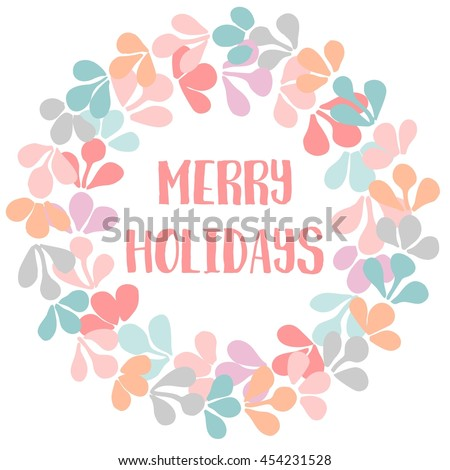 Merry Holidays pastel Christmas floral card with wreath
