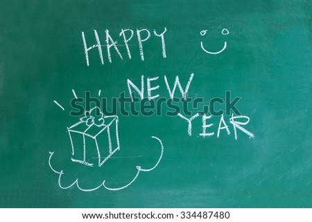 message Happy New Year on blackboard