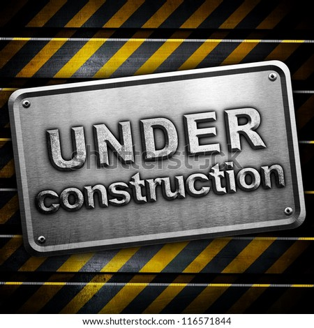 "metal plate with ""under construction"" word - stock photo"