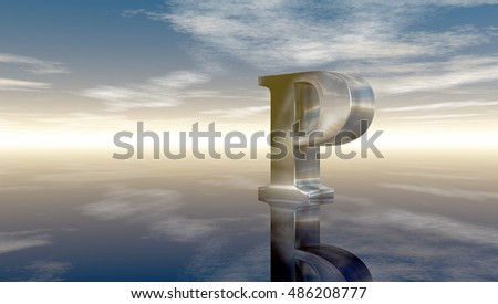metal uppercase letter p under cloudy sky - 3d rendering
