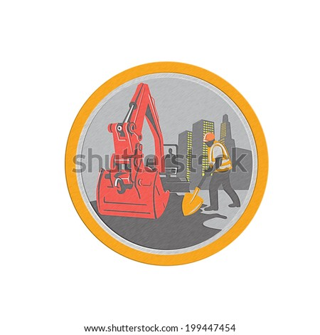Metallic styled illustration of a construction mechanical digger excavator with construction worker digging with shovel buildings in background set inside circle done in retro style.