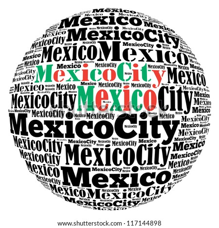 Mexico City capital city of Mexico info-text graphics and arrangement concept on white background (word cloud) - stock photo