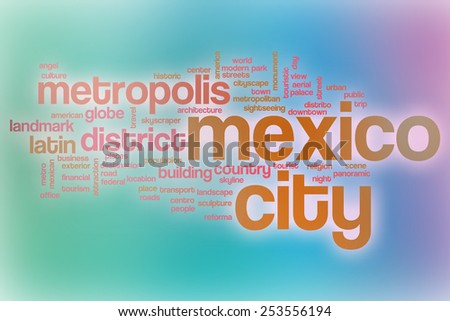 Mexico City word cloud concept with abstract background - stock photo