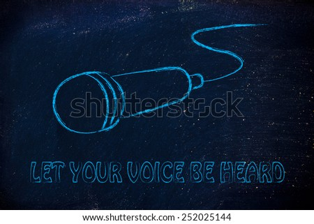 microphone illustration, metaphor of letting your voice be heard - stock photo