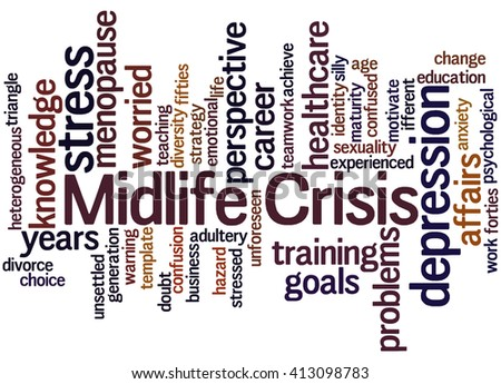 Midlife crisis, word cloud concept on white background.