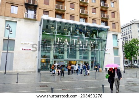 MILAN, ITALY - APRIL 27, 2014: The exterior of one of the popular supermarkets Eataly in Milan, Italy.  - stock photo