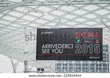 MILAN, ITALY - NOVEMBER 5: Exhibition sign EICMA, international motorcycle exhibition on NOVEMBER 5, 2014 in Milan. - stock photo