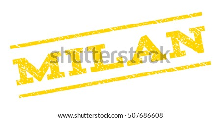 Milan watermark stamp. Text tag between parallel lines with grunge design style. Rubber seal stamp with dirty texture. Glyph yellow color ink imprint on a white background.
