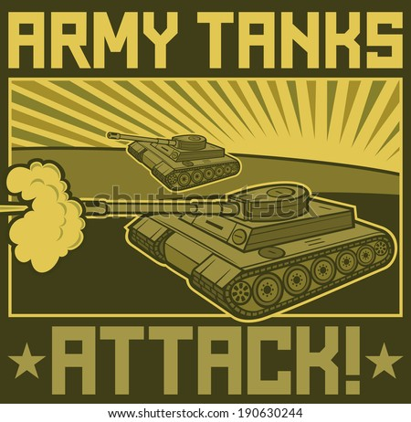 military tanks poster (tanks in action design, army tanks attack poster) - stock photo