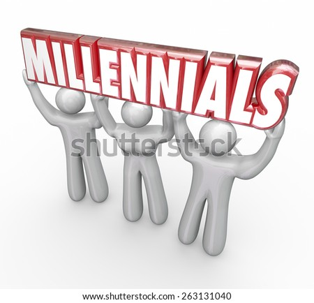 Millennials word in red 3d letters lifted by three young people to illustrate youth marketing and advertising to reach a younger generation - stock photo