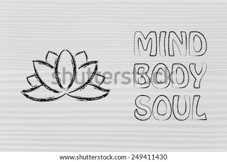 mind body and soul design inspired by yoga, with lotus flower - stock photo