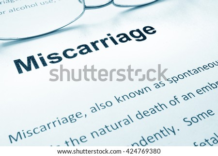 Miscarriage sign on a paper.
