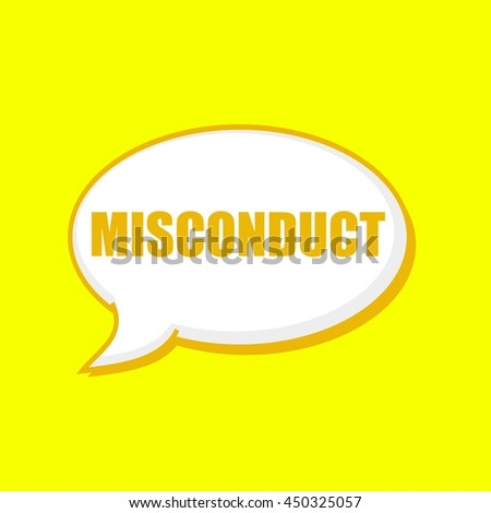 MISCONDUCT orange wording on Speech bubbles Background Yellow