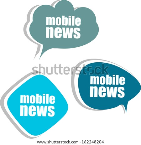 mobile news. Set of stickers, labels, tags. Business banners, Template for infographics. Raster