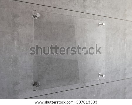 Mock Up of Transparent glass signboard with steel connectors on concrete wall. 3d illustration