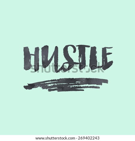 Modern Calligraphy Brush Lettering Hustle Background