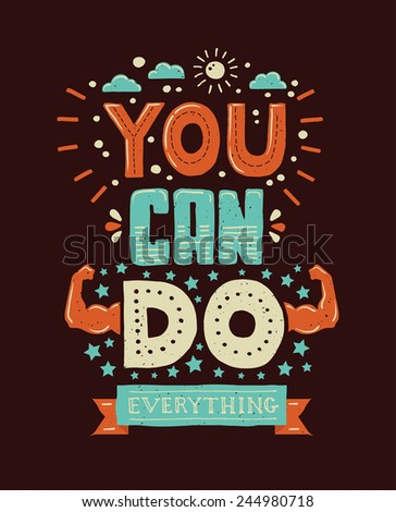 "Modern flat design hipster illustration with phrase ""You can do everything"" - stock photo"