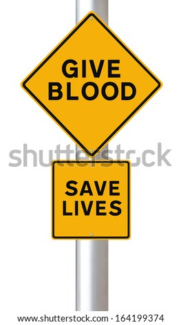 Modified road sign on blood donation