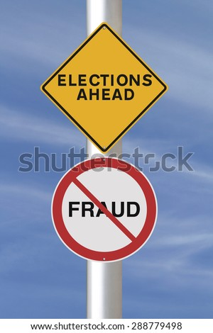 Modified road signs on Election and Fraud