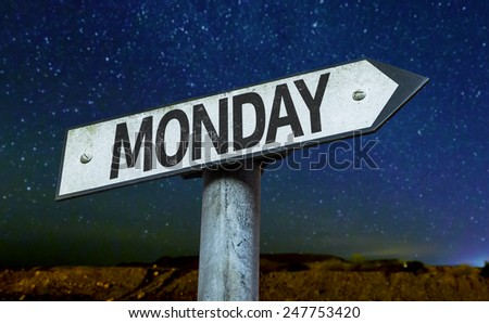 Monday sign with a beautiful night background - stock photo