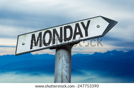Monday sign with sky background