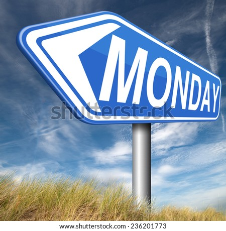 Monday week next or following day schedule concept for appointment or event in agenda