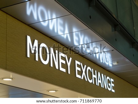 Money exchange office for changing currency.