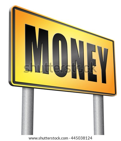 Money, search for cash or credit bank loan or earning dollars, road sign billboard. - stock photo