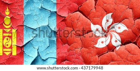 Mongolia flag with Hong Kong flag on a grunge cracked wall