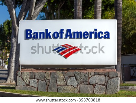 MONROVIA, CA/USA - NOVEMBER 22, 2015: Bank of America sign and logo. Bank of America is an American multinational banking and financial services corporation.