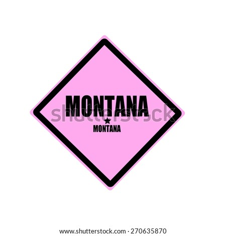 Montana black stamp text on pink background - stock photo