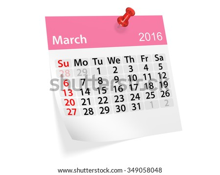Monthly calendar for March 2016. 3d illustration - stock photo