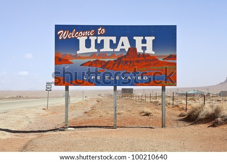 MONUMENT VALLEY - March, 24: Governor's office reports 20.2 million tourists visited Utah during 2010. Large welcome sign greets travels on March 24, 2012, in Monument Valley, Utah.